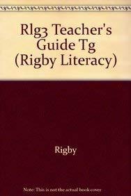 9780763568597: Rlg3 Teacher's Guide Tg (Rigby Literacy)