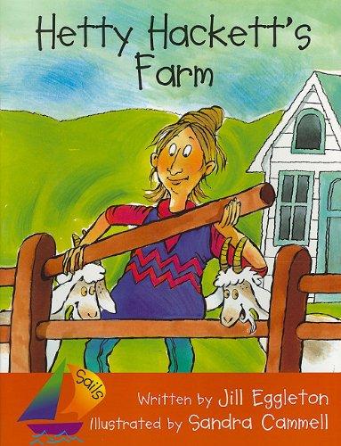 Sails Emergent: Big Book Hetty Hacket'S Farm (Sails Literacy: Kindergarten): RIGBY