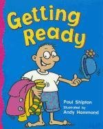 Rigby Literacy: Student Reader Grade K Getting Ready: RIGBY