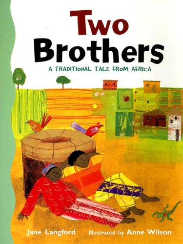 9780763571788: Rigby Literacy: Student Reader Grade 3 Two Brothers
