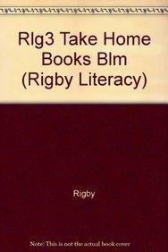 Rlg3 Take Home Books Blm (Rigby Literacy): Rigby