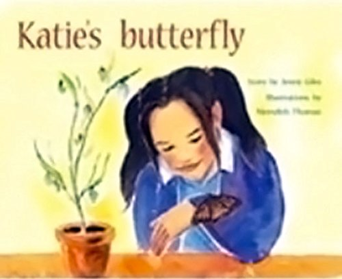 Rigby PM Plus: Individual Student Edition Green (Levels 12-14) Katie's Butterfly: RIGBY
