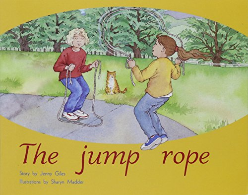 Rigby PM Plus: Individual Student Edition Green (Levels 12-14) The Jump Rope: RIGBY