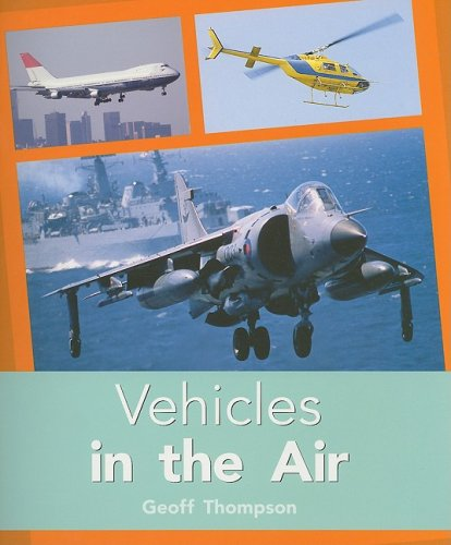 Rigby PM Plus: Individual Student Edition Turquoise (Levels 17-18) Vehicles In the Air: RIGBY