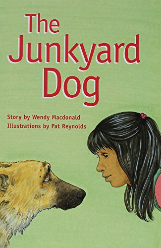Rigby PM Collection: Individual Student Edition Emerald (Levels 25-26) The Junkyard Dog: RIGBY