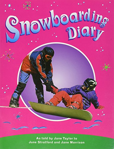 9780763574574: Rigby PM Collection: Individual Student Edition Emerald (Levels 25-26) Snowboarding Diary