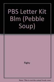PBS Letter Kit Blm (Pebble Soup): Rigby