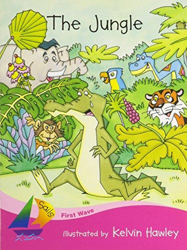 The Jungle (Sails Literacy Series--First Wave): Illustrator-Kelvin Hawley