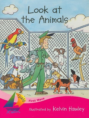 Look at the Animals (Sails: First Wave): Illustrator-Kelvin Hawley