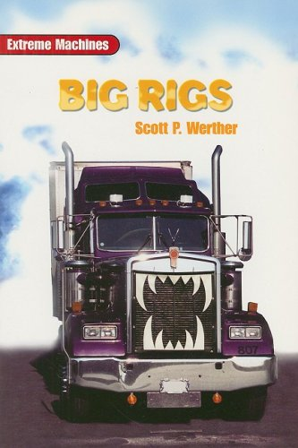 9780763578763: Big Rigs (On Deck Reading Libraries: Extreme Machines)