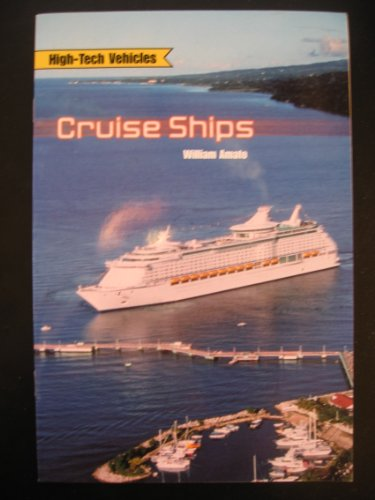 Rigby on Deck Reading Libraries: Leveled Reader Grades 4 - 5 Cruise Ships: Rigby, Amato, William