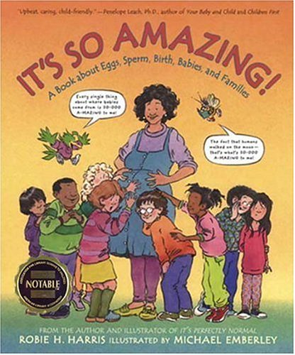 9780763600518: It's So Amazing!: A Book About Eggs, Sperm, Birth, Babies, and Families