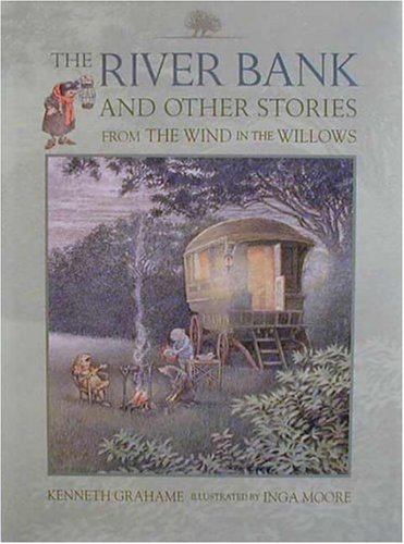 The River Bank: And Other Stories from: Kenneth Grahame; Illustrator-Inga
