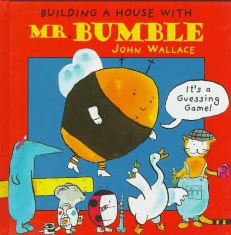 9780763600747: Building a House with Mr. Bumble