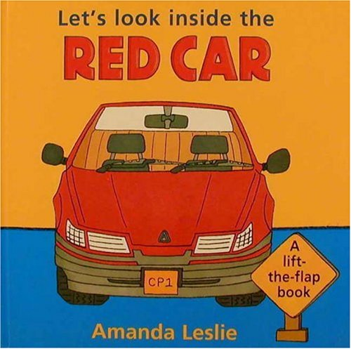 9780763600891: Let's Look inside the Red Car (Lift-the-Flap Book)
