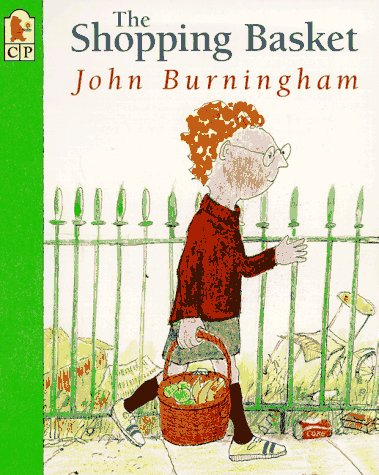 The Shopping Basket: Burningham, John
