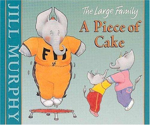 9780763601119: A Piece of Cake