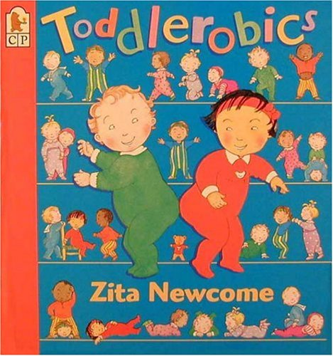 Toddlerobics (0763601136) by Zita Newcome