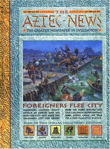 9780763601157: History News: The Aztec News: The Greatest Newspaper in Civilization