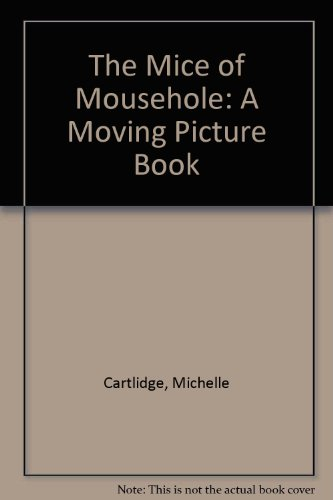 The Mice of Mousehole: A Moving Picture Book (0763601179) by Cartlidge, Michelle