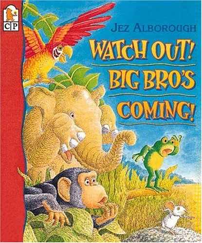 9780763601300: Watch Out! Big Bro's Coming!