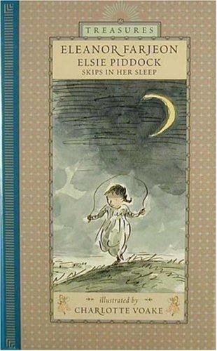 9780763601331: Elsie Piddock Skips in Her Sleep (Candlewick Treasures)