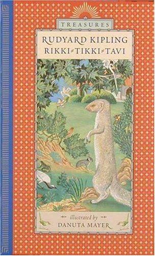 Rikki-tikki-tavi (Candlewick Treasures): Kipling, Rudyard
