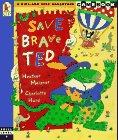 9780763601362: Save Brave Ted: A Hide-and-Seek Adventure Gamebook