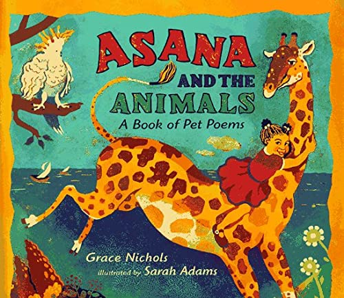 9780763601454: Asana and the Animals: A Book of Pet Poems