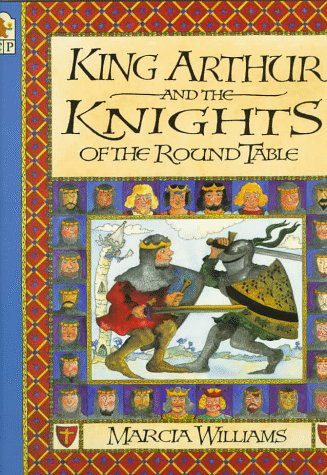 9780763601522: King Arthur and the Knights of the Round Table