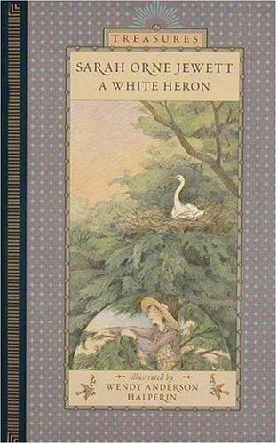 9780763602055: A White Heron (Candlewick Treasures)