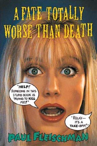 9780763602420: A Fate Totally Worse Than Death