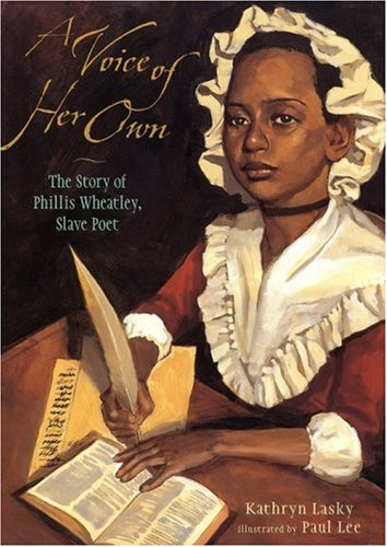 9780763602529: A Voice of Her Own: The Story of Phillis Wheatley, Slave Poet