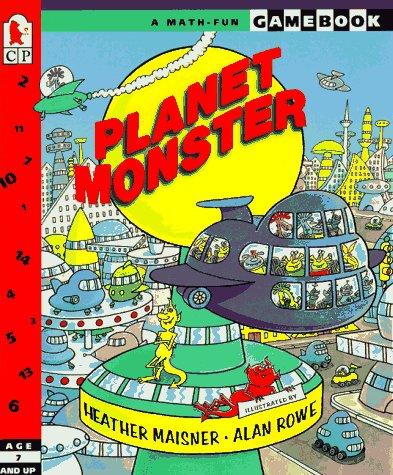 Planet Monster : A Math-Fun Gamebook: Heather Maisner