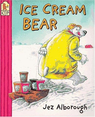 9780763602932: Ice Cream Bear