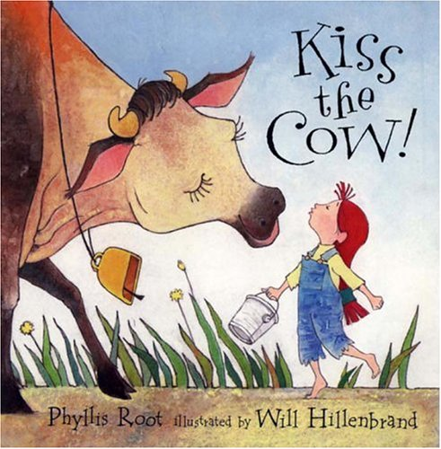9780763602987: Kiss the Cow!