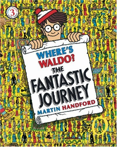 9780763603090: Where's Waldo? the Fantastic Journey: Reissue