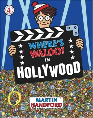Where's Waldo? In Hollywood (Waldo) (0763603112) by Martin Handford