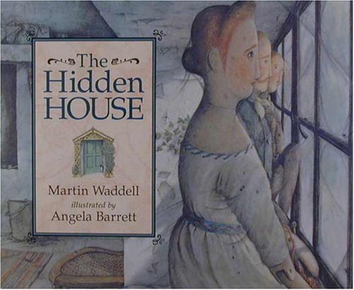 The Hidden House: Waddell, Martin