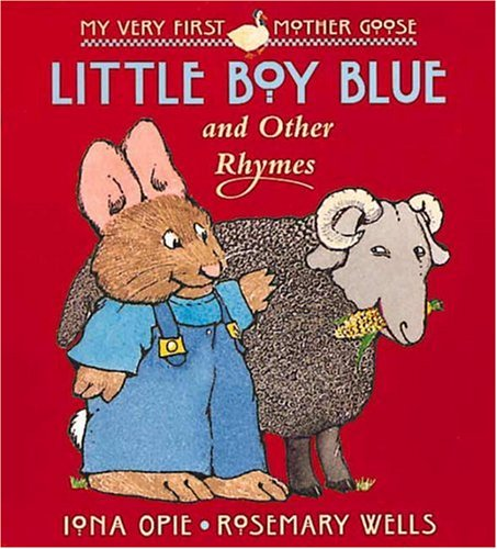 9780763603540: Little Boy Blue: and Other Rhymes (My Very First Mother Goose)