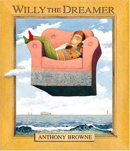 Willy the Dreamer: Browne, Anthony