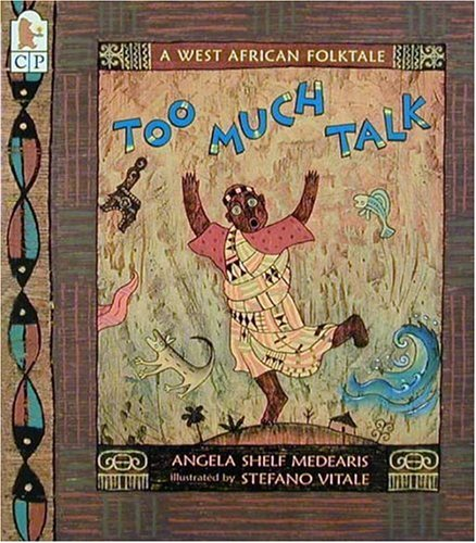 9780763603984: Too Much Talk: A West African Folktale
