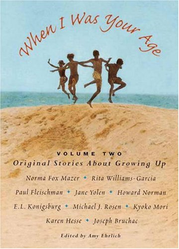 9780763604073: 2: When I Was Your Age, Volume Two: Original Stories About Growing Up