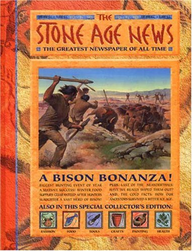 9780763604516: History News: The Stone Age News: The Greatest Newspaper of All Time