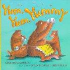 Yum, Yum, Yummy!: Martin Waddell