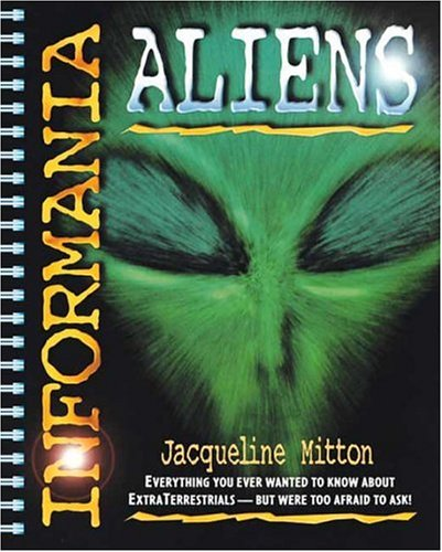 9780763604929: Informania: Aliens