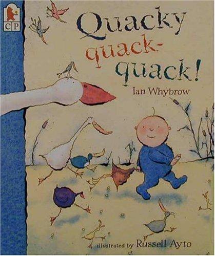 9780763605100: Quacky quack-quack!