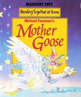 9780763605254: Michael Foreman's Mother Goose (Reading together at home)
