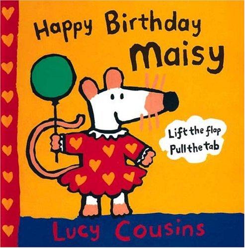 9780763605773: Happy Birthday Maisy