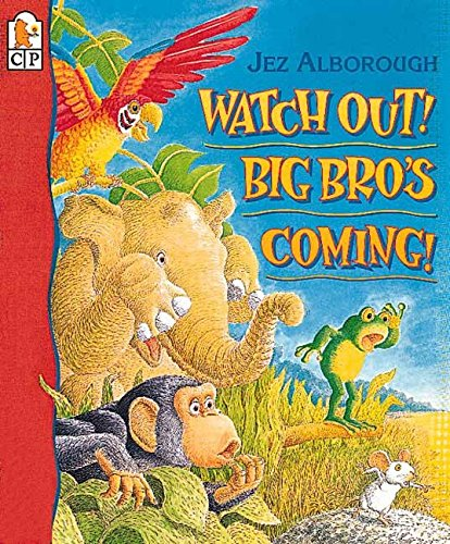 9780763605841: Watch Out! Big Bro's Coming!